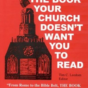 The Book Your Church dosent want you to read.
