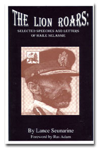 The Lion Roars: Selected Speeches and Letters of Haile Selassie
