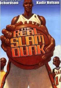 The Real Slam Dunk