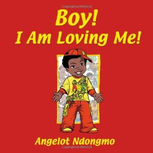 Boy! I Am Loving Me!